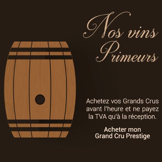 Nos vins Primeurs